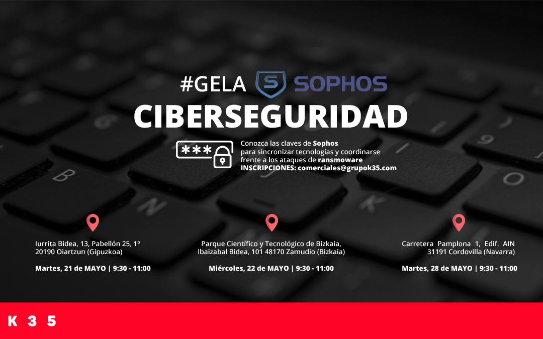 Inscríbete a la #Gela de Ciberseguridad con Sophos