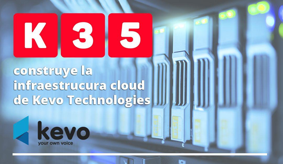 K35 construye la infraestructura cloud de Kevo Technologies