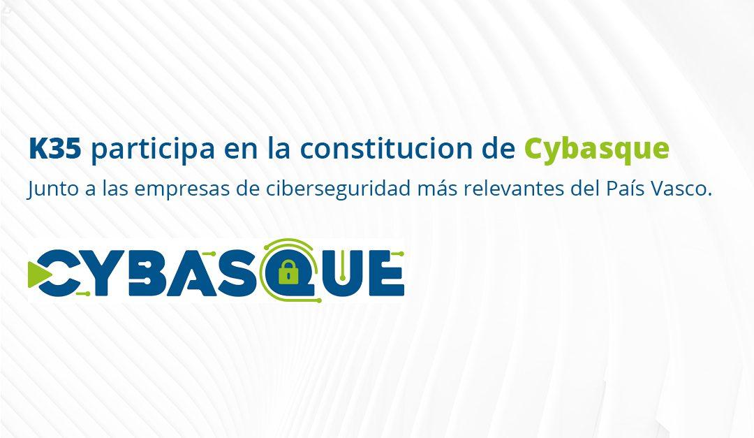 K35 participa en la constitución de Cybasque junto a las empresas de ciberseguridad más relevantes del País Vasco.